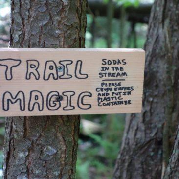 Trail Magic sogar mit Hinweisschild